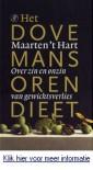 Het dovemansorendieet: over zin en onzin van gewichtsverlies - Maarten 't Hart