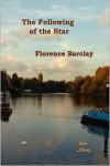 The Following of the Star - Florence Barclay