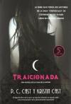 Traicionada (La Casa de la Noche, #2) - P.C. Cast, Kristin Cast