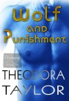 Wolf and Punishment - Theodora Taylor