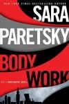 Body Work (V.I. Warshawski, #14) - Sara Paretsky