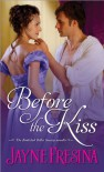 Before the Kiss: A Book Club Belles Society novella - Jayne Fresina