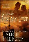 Light For My Love - Alexis Harrington
