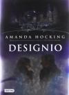 Designio (Lazos de sangre, #4) - Amanda Hocking