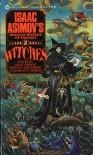 Witches: Isaac Asimov's Magical Worlds of Fantasy, Vol. 2 - Isaac Asimov, Charles G. Waugh