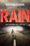 The Rain - Virginia Bergin