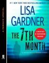 The 7th Month (Detective D.D. Warren #5.5) - Lisa Gardner