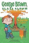 Trouble Magnet - Nancy E. Krulik, Aaron Blecha