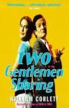 Two Gentlemen Sharing - William Corlett