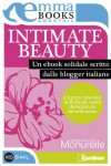 Intimate beauty. La bellezza delle donne (Italian Edition) - Various