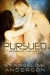 Pursued - Evangeline Anderson