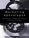 Marketing Apocalypse - Jim Bell, Stephen Brown, David Carson, Watson Bell