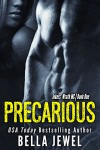 Precarious (Jokers' Wrath MC Book 1) - Bella Jewel
