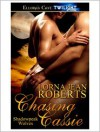 Chasing Cassie (Shadowpeak Wolves, Book Two) - Lorna Jean Roberts
