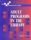 Adult Programs in the Library - Brett W. Lear