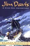 Jim Davis: High-Sea Adventure, A - John Masefield, Michael Morpurgo