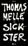 Sickster - Thomas Melle