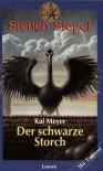 Der schwarze Storch - Kai Meyer, Wahed Khakdan