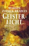Geisterlicht - Marion Zimmer Bradley, Andreas Nohl