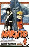 Naruto, Vol. 4: The New Opponents - Masashi Kishimoto