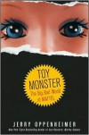 Toy Monster: The Big, Bad World of Mattel - Jerry Oppenheimer