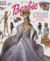 Barbie: VISUAL GUIDE TO THE ULTIMATE FASHION DOLL - Cynthia O'Neill