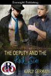 The Deputy and the Rock Star - Karly Germain