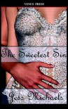 The Sweetest Sin - Jess Michaels
