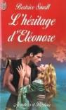 L'héritage d'Eléonore - Bertrice Small
