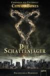 City of Bones. Die Schattenjäger. Das offizielle Handbuch: Chroniken der Unterwelt - Cassandra Clare