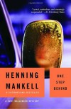 One Step Behind (Wallander #7) - Henning Mankell, Ebba Segerberg