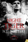 Night of the Tiger (Hades' Carnival, #1) - N.J. Walters