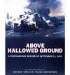 Above Hallowed Ground - New York City Police Department, New York City Police Department, Christopher Sweet, Daniel Fitzpatrick, New York Police Department Staff