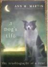 A Dog's Life - Ann M. Martin