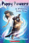 Puppy Powers #1: A Wishbone Come True - Kristin Earhart