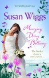 Marrying Daisy Bellamy (The Lakeshore Chronicles - Book 8) - Susan Wiggs