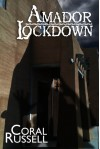 Amador Lockdown - Coral Russell