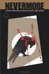 Nevermore: A Graphic Novel Anthology of Edgar Allan Poe's Short Stories (Classical Eye) - Edgar Allan Poe