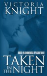 Taken in the Night (Bred in Darkness, #1) - Victoria Knight