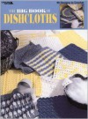 The Big Book Of Dishcloths  (Leisure Arts #3027) - Leisure Arts