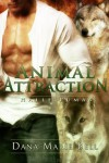 Animal Attraction - Dana Marie Bell