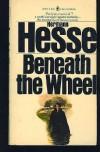 Beneath The Wheel - Hermann Hesse