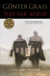 Too Far Afield - Günter Grass