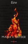 Fire  - Maria V. Snyder