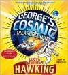 George's Cosmic Treasure Hunt - Lucy Hawking, Stephen Hawking, Hugh Dancy