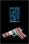 When I Was the Greatest -  Michael Frost (Photographer), Jason Reynolds