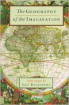 The Geography of the Imagination - Guy Davenport