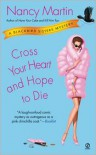 Cross Your Heart and Hope to Die (Blackbird Sisters Series #4) -