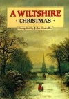 A Wiltshire Christmas - John H. Chandler