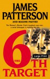 The 6th Target (Women's Murder Club #6) - James Patterson, Maxine Paetro